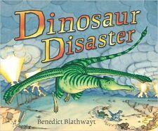 DINOSAUR DISASTER Benedict Blathwayt Brand New pb 2010 1st Red Fox child Classic