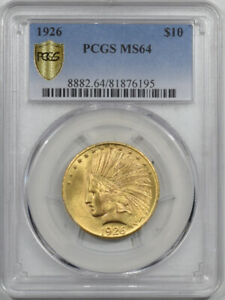 1926 $10 INDIAN HEAD GOLD - PCGS MS-64 LUSTROUS!