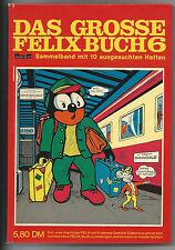 Das grosse Felix Buch 6 in sehr schönem Zustand!!!