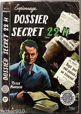ARABESQUE ESP n°17 ¤ ASLAN ¤ PETER MARSCH ¤ DOSSIER SECRET 22H ¤ 1955