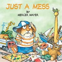 Just a Mess (Little Critter) (Look-Look) by Mercer Mayer