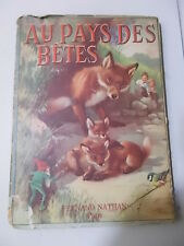 Costance Wickham AU PAYS DES BETES 1° ed. Fernand Nathan anni '30/40