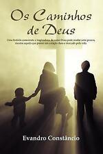 Os Caminhos de Deus by Evandro Const Ncio and Evandro Constâncio (2011,...