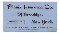 1890s Trade Card Phonix Insurance Co of Brooklyn NY from Agent in Macon City MO
