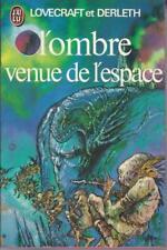 L'ombre venue de l'espace - Lovecraft et Derleth - J'ai Lu 1978 [Bon état]