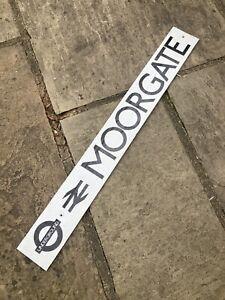 ORIGINAL LONDON UNDERGROUND SIGN - NORTHERN LINE - MOORGATE