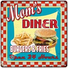 Mom's Diner Burgers & Fries Vintage Reproduction Metal Sign 12x12 2120169