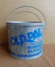 Vintage Old Pal Non-Floating Minnow Bucket 2 Piece Galvanized Bait Bucket