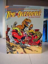Time In Overdrive by Mark Schultz Signed , Numbered Limited Edition (1993HC)