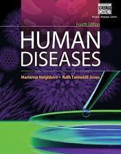 Human Diseases by Neighbors  & Tannehill-Jones 2014, Paperback with Workbook EUC