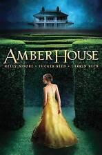 Amber House by Tucker Reed, Larkin Reed, Kelly Moore (Paperback / softback,...