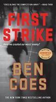 First Strike: A Thriller (A Dewey Andreas Novel) by Coes, Ben