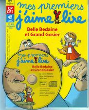 MES PREMIERS J'AIME LIRE avec CD * Bel Bedaine et Grand Gosier * n 49