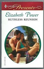 Ruthless Reunion by Elizabeth Power (2010, Paperback)