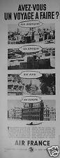 PUBLICITÉ 1948 AIR FRANCE AVEZ-VOUS UN VOYAGE A FAIRE - ADVERTISING