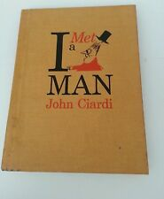 1961 Hardcover I MET a MAN by JOHN CIARDI -10th Printing