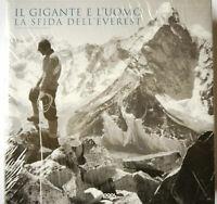 Il gigante e l'uomo. La sfida dell'Everest. Ediz. illustrata-LOGOS