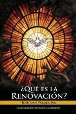 Qué Es la Renovación by Jose Valdez (2014, Paperback)
