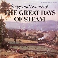 """THE GREAT DAYS OF STEAM Songs and Sounds 12""""LP 1975 CBS P12716 Locomotive VG+/EX"""
