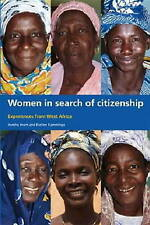 Women in Search of Citizenship - New Book Imam, Ayesha