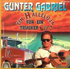 (CD) Gunter Gabriel - Ein Halleluja Für Ein Trucker-Herz - Dieselknecht, u.a.