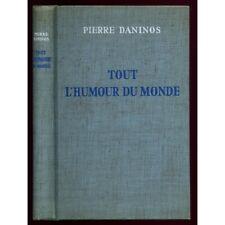Tout l'humour du monde / 1958 / Daninos, Pierre / Réf7194