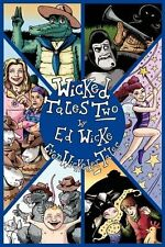 Wicked Tales Two: Even Wickeder Tales,Ed Wicke, Janine Douglas, Tom Warne