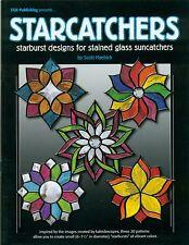 Starcatchers Kaleidoscope Designs for Stained Glass Suncatchers Pattern Book