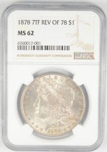 MS62 GRADED - 1878 7TF REV OF 78 Morgan Silver Dollar- NGC *464