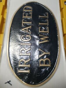 Montague Metal Products SP-22l-bg Irrigated by Well Arch Statement Plaque Sign