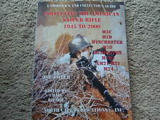 Collecting The American Sniper Rifle 1945 To 2000 NEW Collector  Book 154 pgs