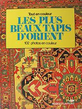 LES PLUS BEAUX TAPIS D'ORIENT PAR STANLEY REED