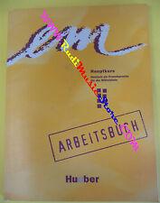 book libro EM Hauptkurs 1997 arbeitsbuch HUEBER tedesco (LG2)