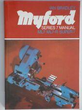 Myford Series 7 Lathe Manual Book - Brand New !!!