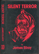 Fiction: SILENT TERROR by James Ellroy. 1987. Signed limited Edition.