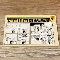 RARE Real Life By Karl Tate - 1983 Vintage Comic Strip Book - Pub. Keith Holmes