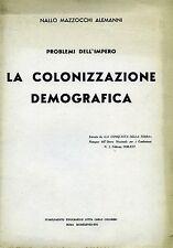 """NALLO MAZZOCCHI ALEMANNI """" PROBLEMI DELL'IMPERO - LA COLONIZZAZIONE DEMOGRAFICA"""""""