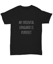 My Oriental Longhair is Purrfect Cute Cat Unisex T-Shirt Men Women - Unisex Tee