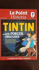 TINTIN ET LES FORCES OBSCURES LE POINT HISTORIA HORS SERIE CARTONNE RELIE NEUF