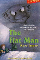 The Flat Man (Creepies), Rose Impey, Very Good Book