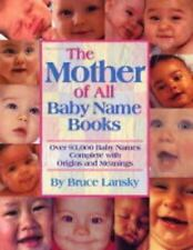 Mother Of All Baby Name Books - Over 94,000 Baby Names Complete With Origins And