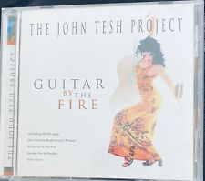The JOHN TESH PROJECT: Guitar By The Fire; LN CD