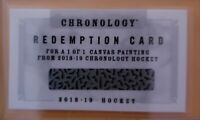 2018-19 Chronology Hockey Redemption card 1/1 Canvas Painting time capsules