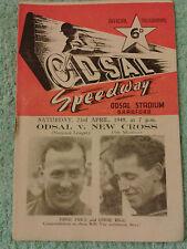 ODSAL SPEEDWAY 1949 ORIGINAL PROGRAMME. . ODSAL v NEW CROSS. 23rd APRIL