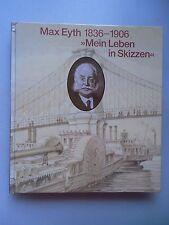 Max Eyth 1836-1906 Mein Leben in Skizzen 1986