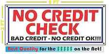 NO CREDIT CHECK Banner Sign NEW 2x5