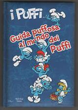 peyo elizabeth dennis barton GUIDA PUFFOSA AL MONDO DEI PUFFI nord-sud edizioni