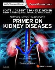 National Kidney Foundation Primer on Kidney Diseases by Scott Gilbert and...