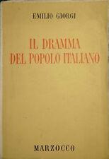 EMILIO GIORGI IL DRAMMA DEL POPOLO ITALIANO MARZOCCO 1945