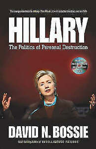 Hillary  The Politics of Personal Destruction by David N. Bossie free shipping ᄋ